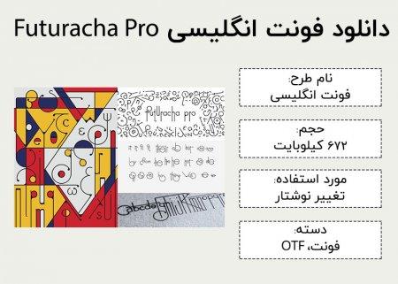 دانلود رایگان فونت انگلیسی Futuracha Pro Font